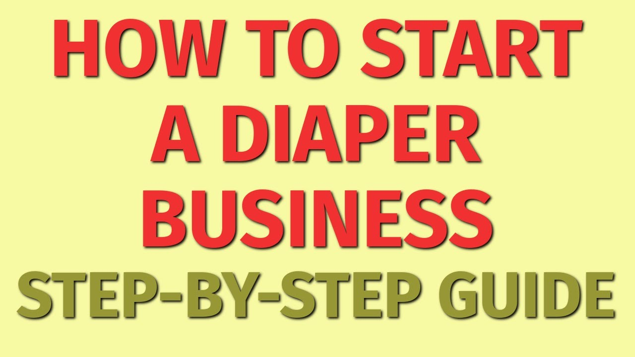 Diaper business plan easy scholarships to get