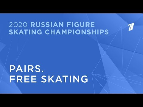 Pairs. Free Skating. 2020 Russian Figure Skating Championships/Пары. Произвольная программа