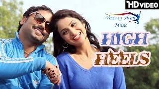 High Heels | Amit Rana, Vashisth Mohit Sharma, Miss Ada, Mamta | Latest Haryanvi Songs 2017 | VOHM