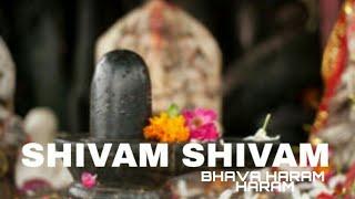 Shivam Shivam Bhava Ha Ram Haram