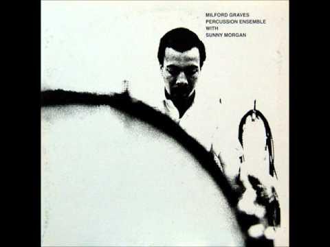 Milford Graves - Percussion Ensemble