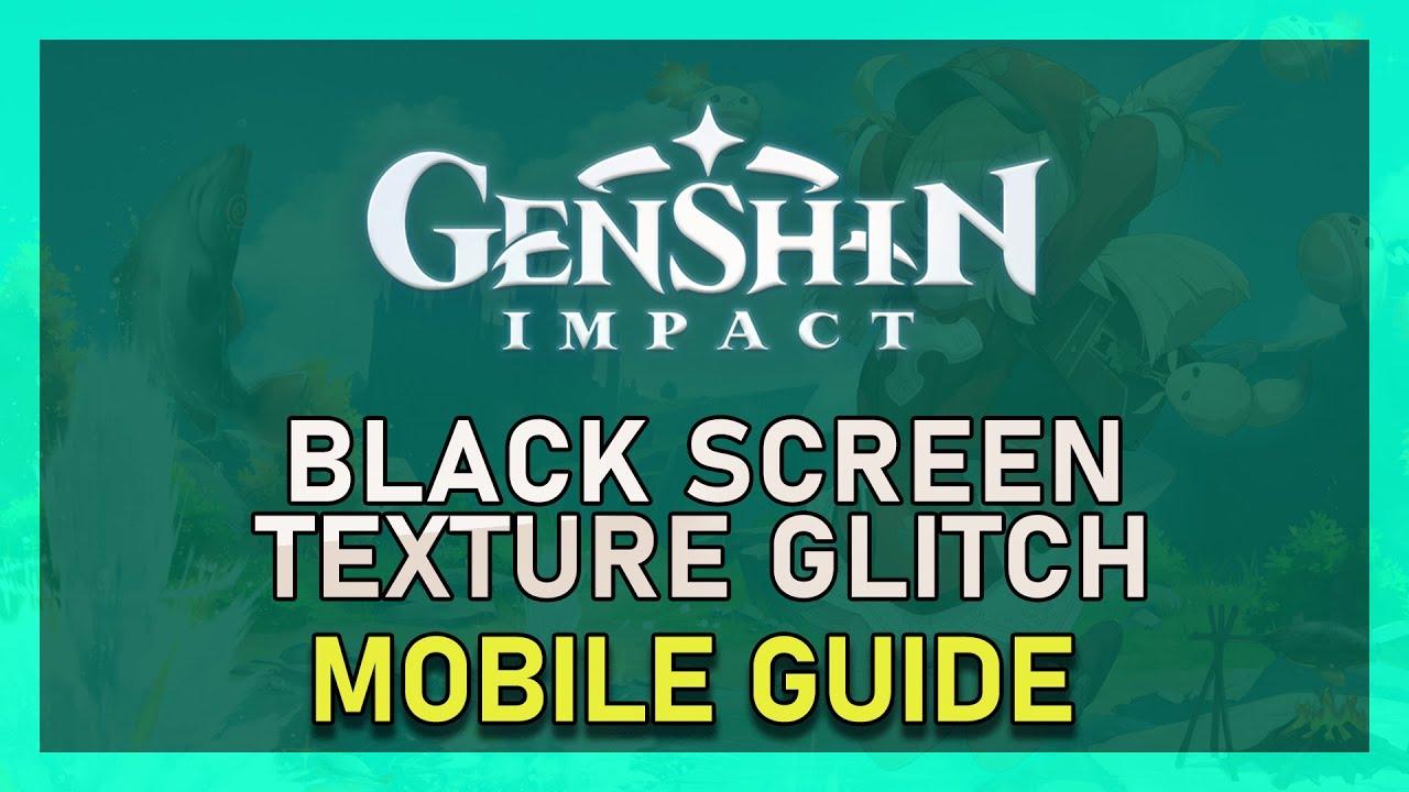 Genshin Impact Black Screen Crash G5zujolzuojxam