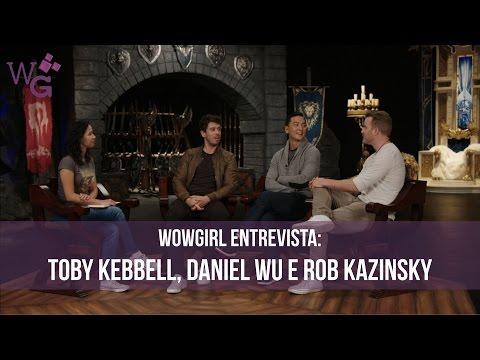WoWGirl Entrevista: Toby Kebbell, Daniel Wu e Rob Kazinsky  - Warcraft