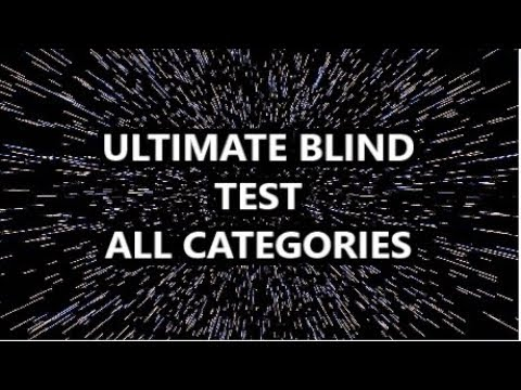 Ultimate Blind Test All Categories (111 Extracts) Video Games, Series, Films, Anime...