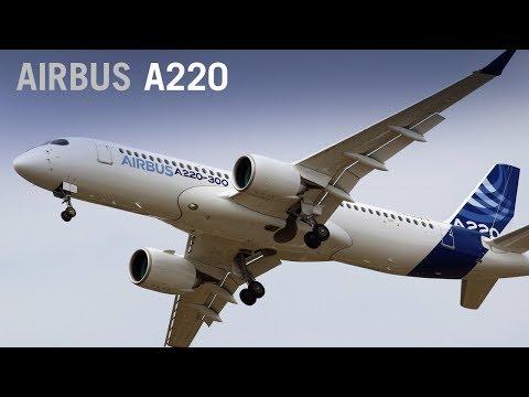 Airbus Debuts A220, Rebranding The Bombardier CSeries Airliner – AINtv