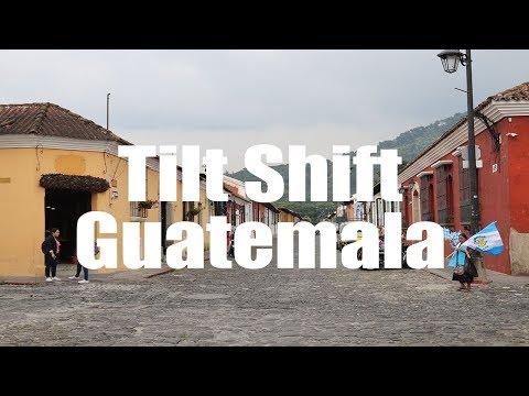 Tilt Shift Guatemala | Canon 80D | Virtual Trip
