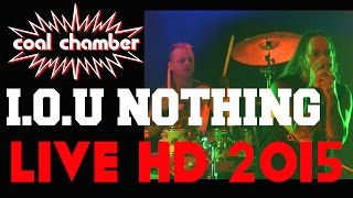 "COAL CHAMBER -""I.O.U NOTHING""- AMAZING AUDIO AND VIDEO-LIVE HD MARCH 26 2015 TORONTO"