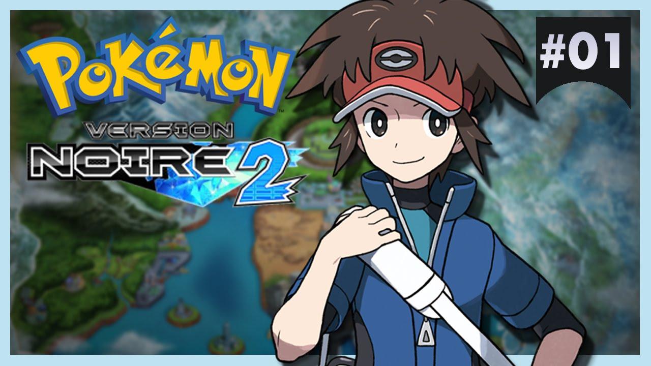 Pok mon version noire 2 01 de retour unys youtube - Pokemon noir 2 legendaire ...