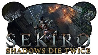 Banditen und Beute - Sekiro: Shadows Die Twice 🐺 #05 (Gameplay Deutsch Bruugar)