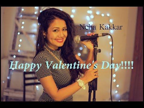 Valentine's Day Special   2016   Love Song   Neha Kakkar (LIVE)