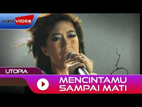 Utopia - Mencintamu Sampai Mati | Official Music Video