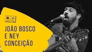 João Bosco e Ney Conceição | Siri recheado e o cacete | Gravado e mixado por Flávio Bastos