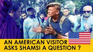 American Visitor to Speakers Corner asks Shamsi a Question