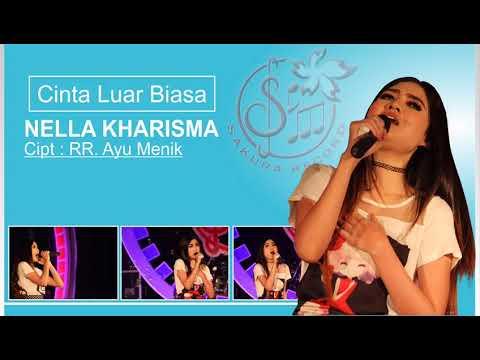 Nella Kharisma - Cinta Luar Biasa (Teaser Lyric)