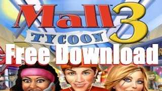Mall Tycoon 3 Free Download (2014)