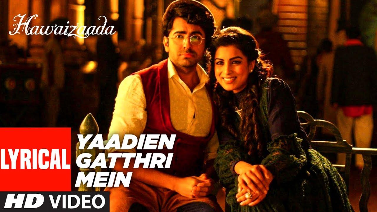 'Yaadien Gatthri Mein' (Lyrical) | Hawaizaada | Ayushmann Khurrana | Harshdeep Kaur | T-Series
