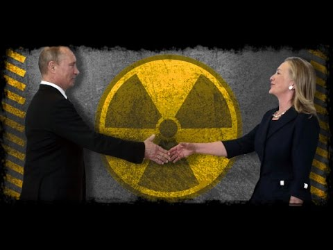 Political Rampage -- Hillary Sells United States Uranium To