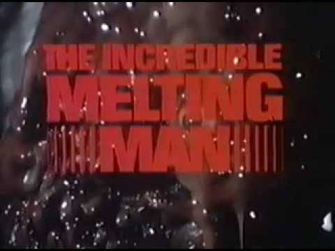THE INCREDIBLE MELTING MAN (1977) Original Theatrical Trailer