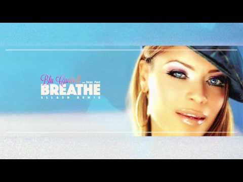 Blu Cantrell feat. Sean Paul - Breathe (Sllash Remix)