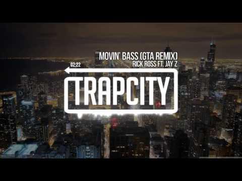 Rick Ross ft Jay Z - Movin' Bass GTA Remix