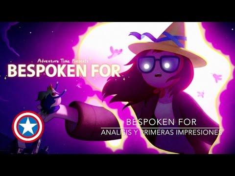 Bespoken For, análisis y primeras impresiones, Hora de aventura