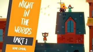 Night in the woods Gameplay pc | part 1 | Journey Begins !