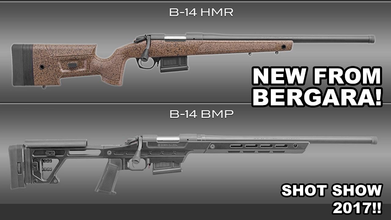 Bergara Precision Match & Hunting Match Rifles! Shot Show 2017