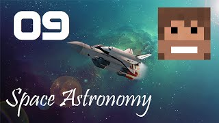 Space Astronomy, Episode 9 -