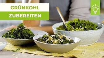 Einfache Rezepte für Grünkohl   Tipps für Grünkohl zubereiten   Küchentipps