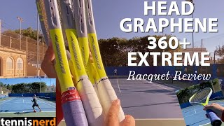HEAD Graphene 360+ Extreme Racquet Review - Pro, Tour, MP and S racquets included