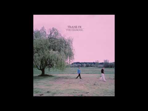 TransFX - The Clearing (Full Album)