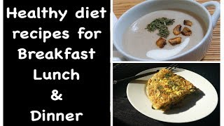 Healthy Diet menu | diet meal | weight loss Diet recipes