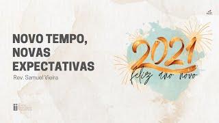 Culto de fim de ano   31.12.2020   Novo tempo novas expectativas