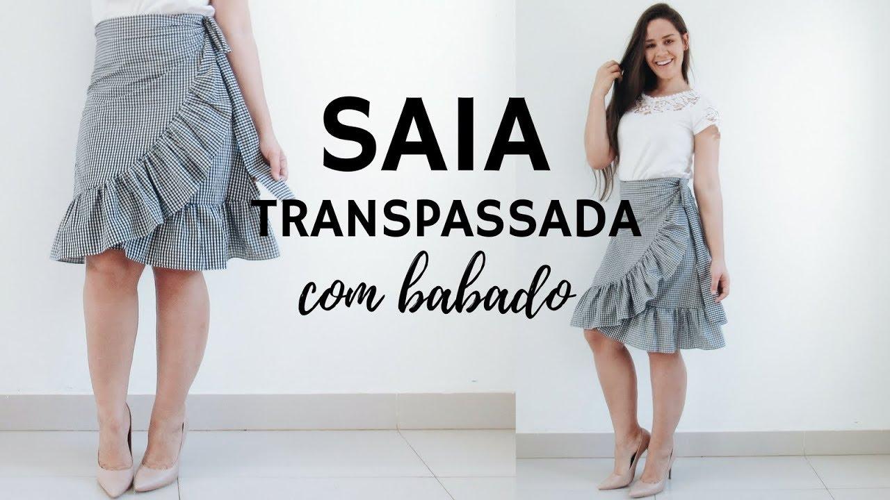 27c0f354af COMO FAZER SAIA TRANSPASSADA COM BABADO - COSTURE COMIGO