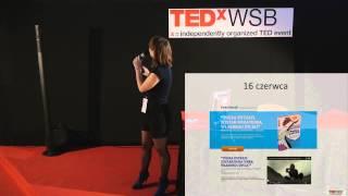 Magda Bebenek: Sfinansuj marzenia spelniajac marzenia innych at TEDxWSB