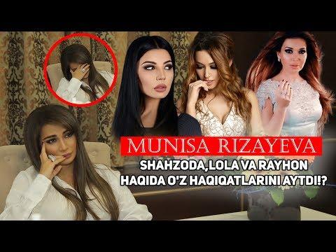 Munisa Rizayeva Rayhon va Shahzoda haqida o'z haqiqatlarini aytdi!?