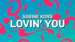 Sabine Kors - Lovin' You