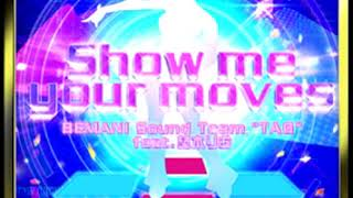 """Show me your moves - BEMANI Sound Team """"TAG"""" feat. 柊木りお"""