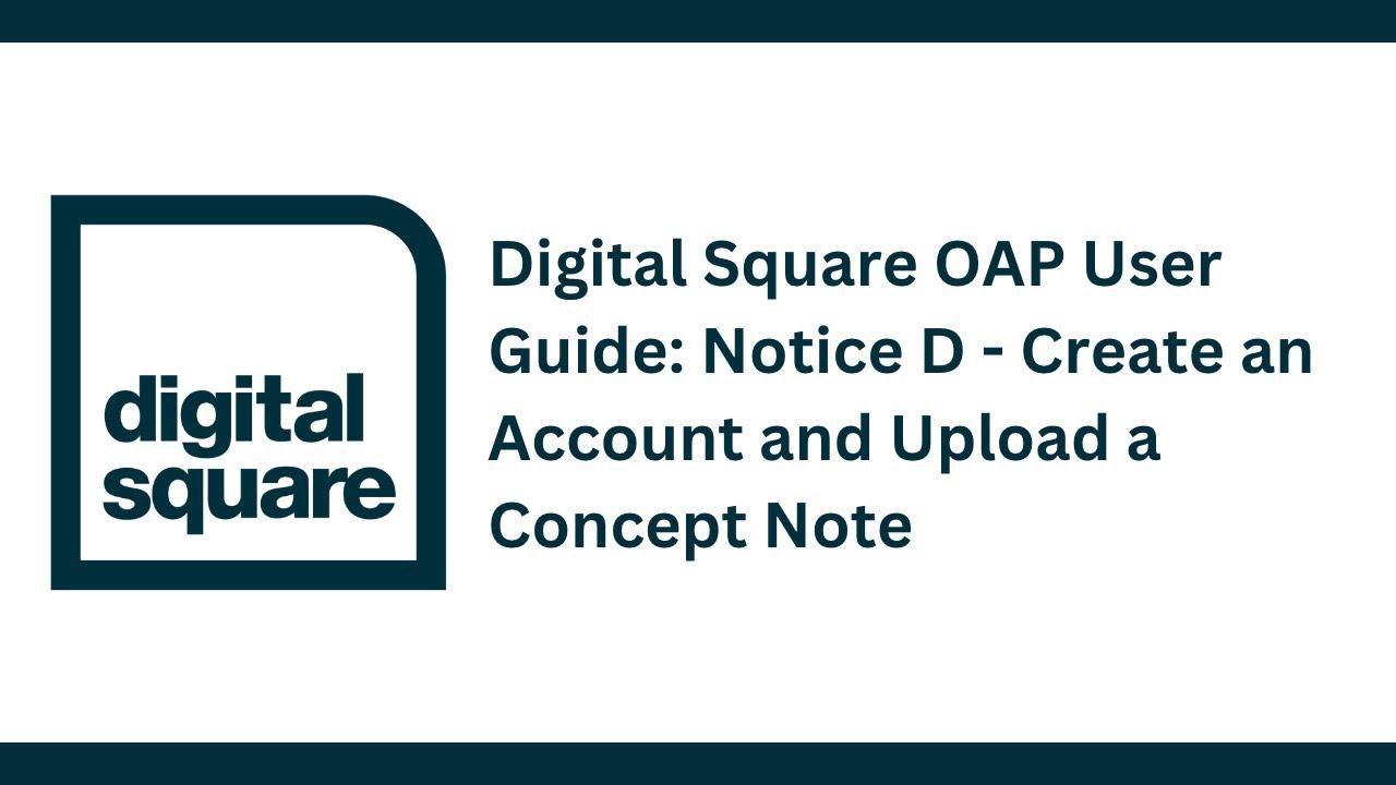 Notice D | Digital Square - Open Applications Process
