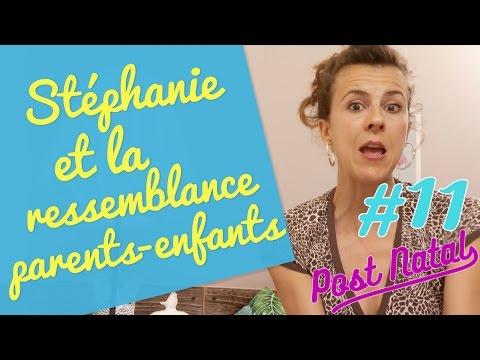 STÉPHANIE ET LA RESSEMBLANCE PARENTS-ENFANTS– Post Natal – La maison des maternelles - France 5