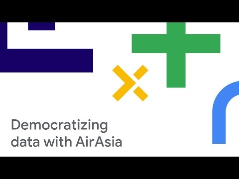 Modern BI on Google Cloud: How AirAsia Democratizes Data and Insights (Cloud Next '18)