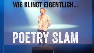 Wie klingt eigentlich … Poetry-Slam?