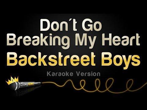 Backstreet Boys - Don't Go Breaking My Heart (Karaoke Version)