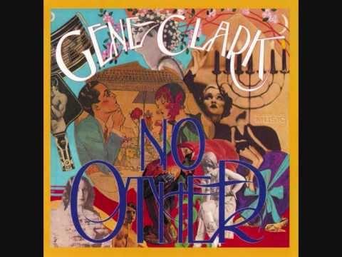 Gene Clark - Some Misunderstanding
