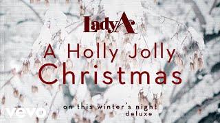 Lady A - A Holly Jolly Christmas (Audio) YouTube Videos