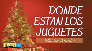 Donde Están Mis Juguetes - Los Niños Cantores de Navidad / Discos Fuentes