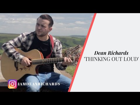 Ed Sheeran - Thinking out loud (cover by Dean Richards)