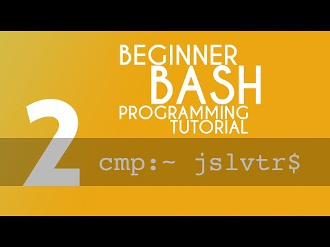 BASH Tutorial - 2 - list files, change directory, and navigation