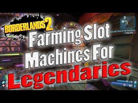 Borderlands 2 | Farming The Slot Machines For Legendaries