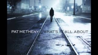 Pat Metheny - Betcha By Golly, Wow